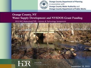Orange County, NY Water Supply Development and NYSDOS Grant Funding