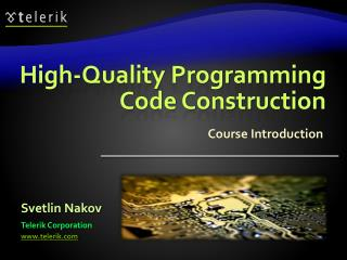 High-Quality Programming Code Construction