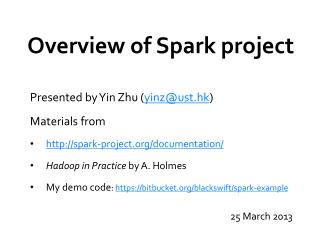Overview of Spark project