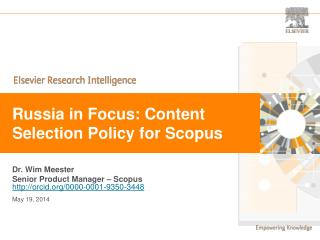 Russia in Focus: Content Selection Policy for Scopus