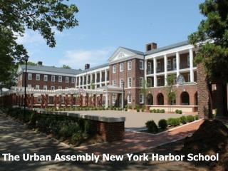 The Urban Assembly New York Harbor School