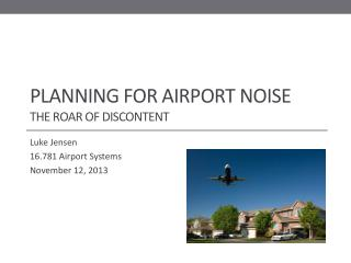 Planning for Airport Noise The Roar of Discontent