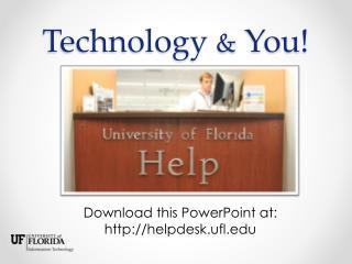 Technology & You !