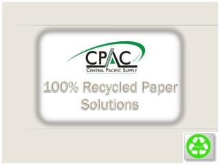 100% Recycled Paper Solutions