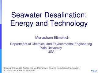 Seawater Desalination: Energy and Technology