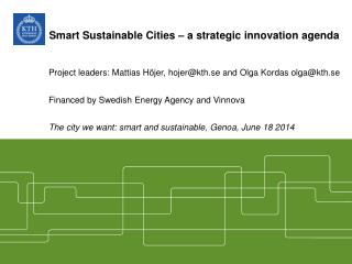 Smart Sustainable Cities – a strategic innovation agenda
