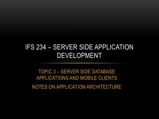 IFS 234 – Server side application DEvelopment