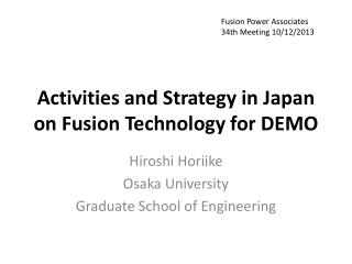 Activities and Strategy in Japan on Fusion Technology for DEMO