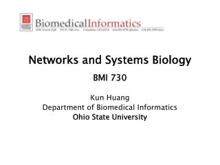 Networks  and Systems Biology BMI 730