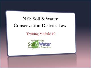 NYS Soil & Water  Conservation District Law