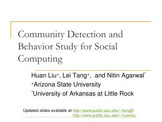 Community Detection and Behavior Study for Social Computing