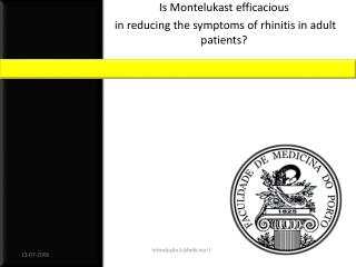 Is Montelukast efficacious  in reducing the symptoms of rhinitis in adult patients?