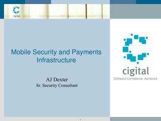 Mobile Security and Payments Infrastructure