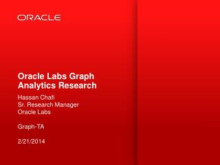 Oracle Labs Graph Analytics Research