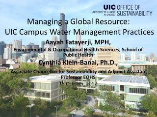 Managing a Global Resource:  UIC Campus Water Management Practices