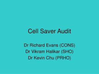 Cell Saver Audit