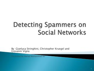 Detecting Spammers on Social Networks