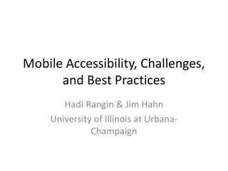 Mobile Accessibility, Challenges, and Best Practices