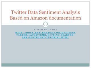 Twitter Data Sentiment Analysis Based on Amazon  documentation