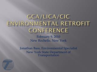 GCA/LICA/CIC Environmental Retrofit Conference