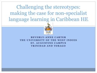 Challenging the stereotypes: making the case for non-specialist language learning in Caribbean HE