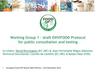 Working  Group 1  –  draft ENVIFOOD Protocol for public consultation and testing
