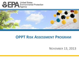 OPPT Risk Assessment Program