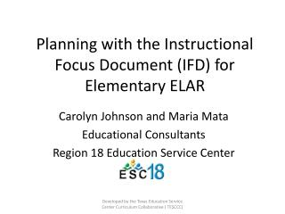 Planning with the Instructional Focus Document (IFD) for Elementary ELAR