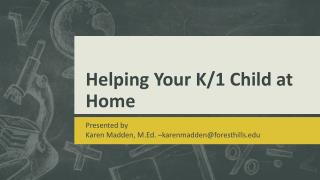 Helping Your K/1 Child at Home