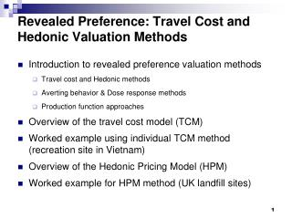 Revealed Preference: Travel  Cost and Hedonic Valuation Methods