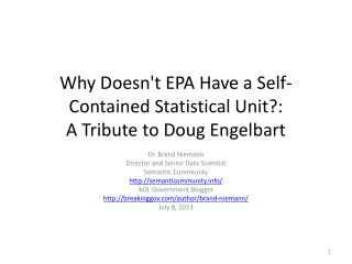 Why Doesn't EPA Have a Self-Contained Statistical Unit ?: A Tribute to Doug Engelbart