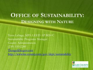Office of Sustainability:  Designing with Nature