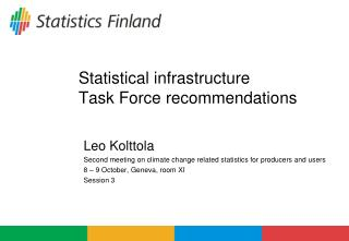Statistical infrastructure Task Force recommendations