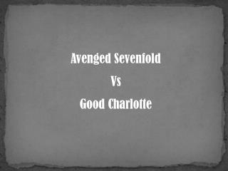Avenged Sevenfold Vs Good  Charlotte