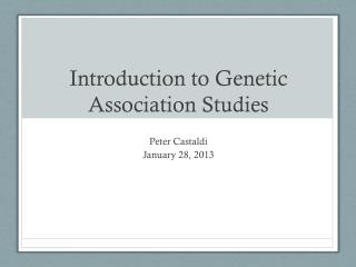 Introduction to Genetic Association Studies