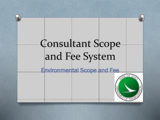 Consultant Scope and Fee System
