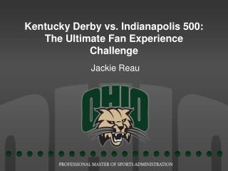Kentucky Derby vs. Indianapolis 500: The Ultimate Fan Experience Challenge