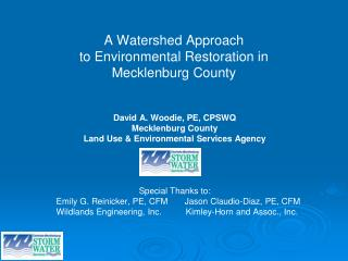 A Watershed Approach  to Environmental Restoration in  Mecklenburg County