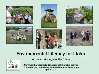 Environmental Literacy for Idaho  A proven strategy for the future