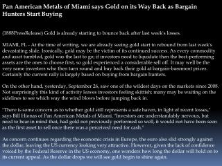 pan american metals of miami says gold on its way back as ba