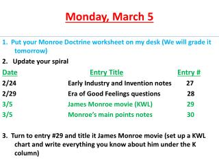 Monday , March 5