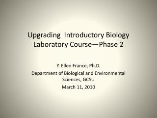 Upgrading  Introductory  B iology Laboratory  C ourse—Phase 2