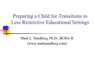 Preparing a Child for Transitions to Less Restrictive Educational Settings
