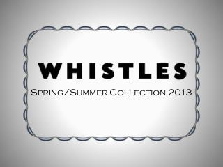 Spring/Summer Collection 2013