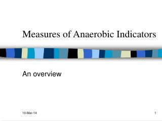 Measures of Anaerobic Indicators