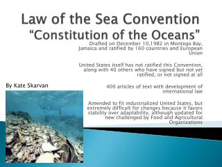 """Law of the Sea Convention """"Constitution of the Oceans"""""""