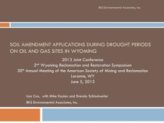 Soil Amendment Applications During Drought Periods on oil and gas sites in  wyoming