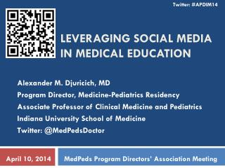 Leveraging Social Media in Medical Education