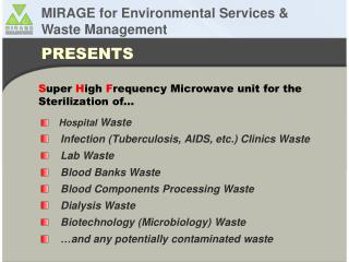 S uper  H igh  F requency Microwave unit for the Sterilization of…