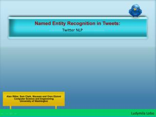 Named Entity Recognition in Tweets: TwitterNLP